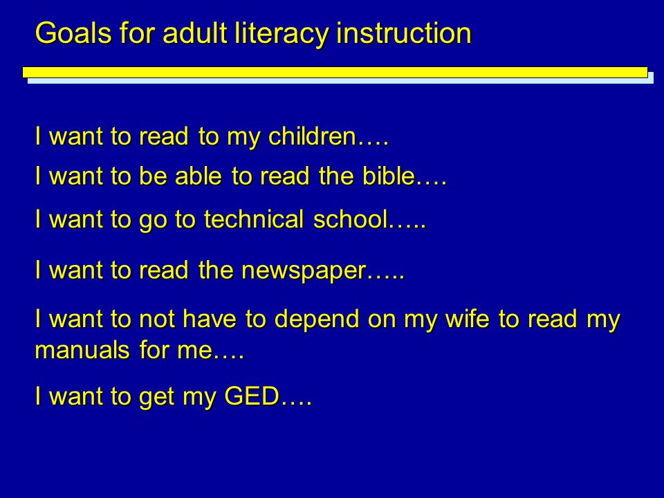 Goals for adult literacy instruction