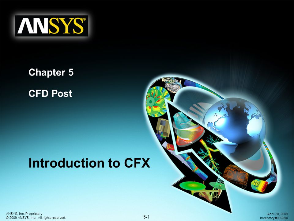 Chapter 5 CFD Post Introduction to CFX