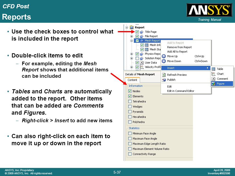 Reports Use the check boxes to control what is included in the report