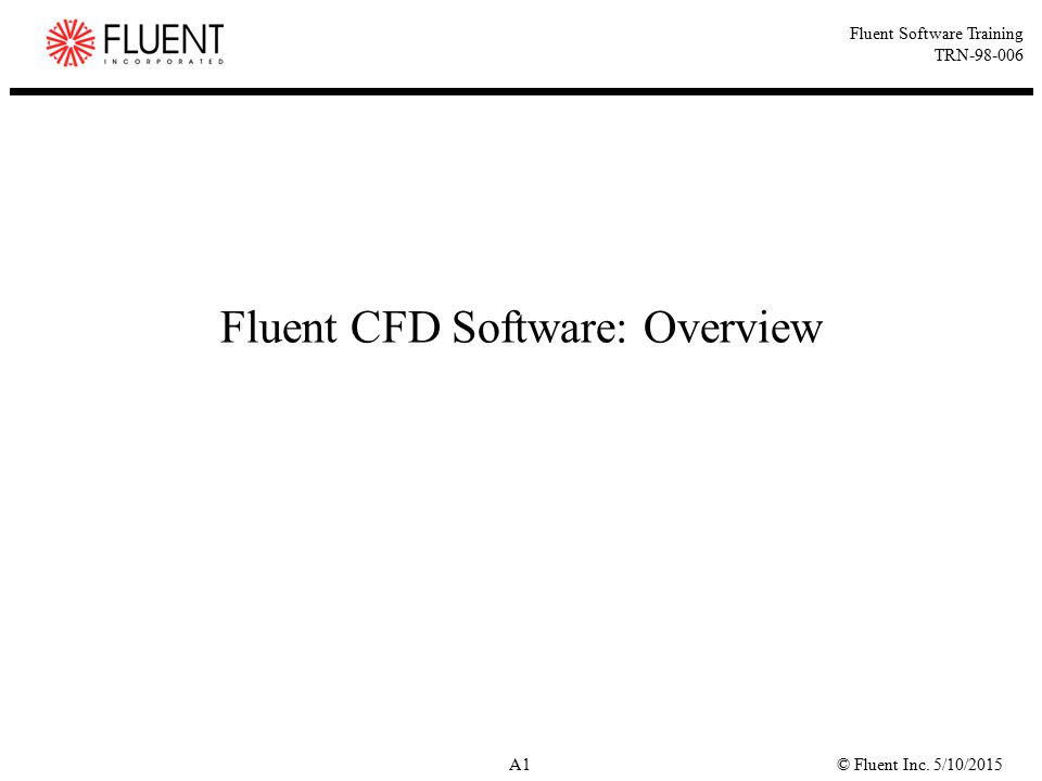 Fluent CFD Software: Overview