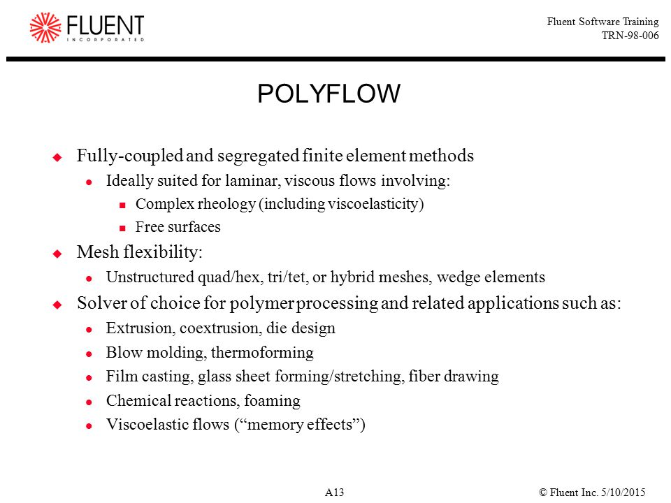 POLYFLOW Fully-coupled and segregated finite element methods