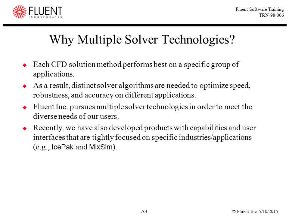 Why Multiple Solver Technologies
