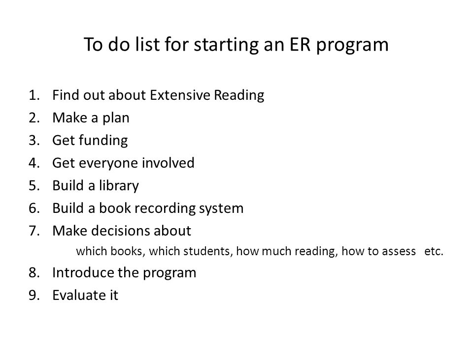To do list for starting an ER program