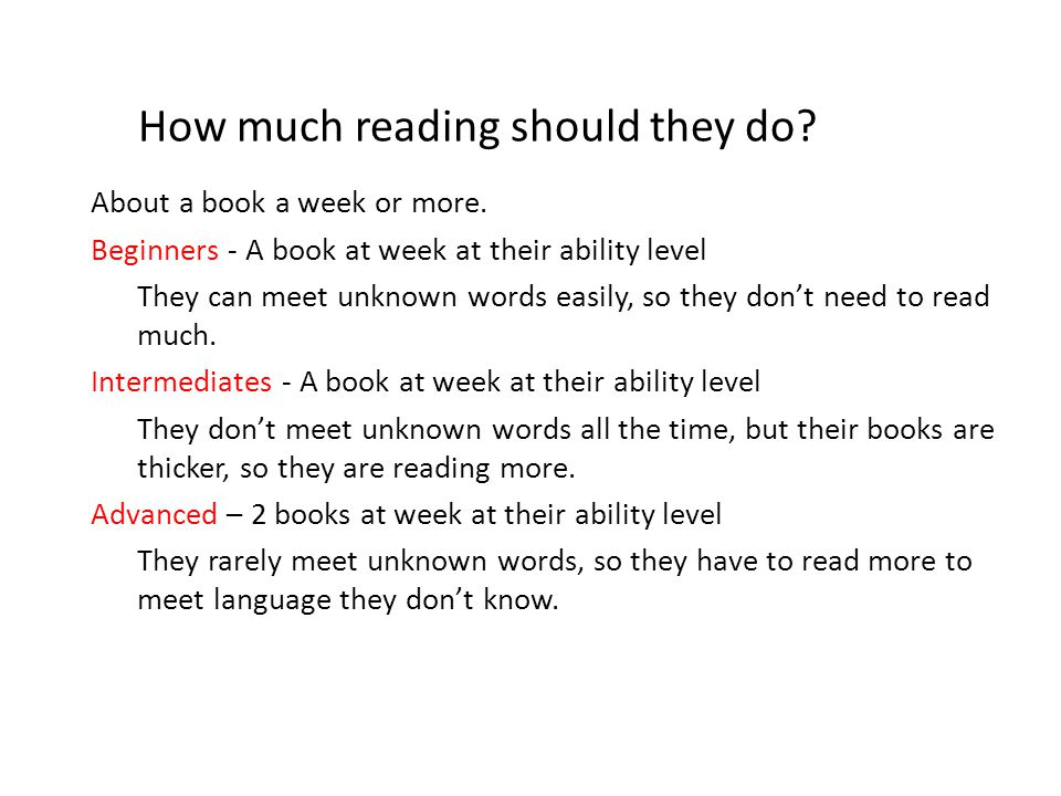 How much reading should they do