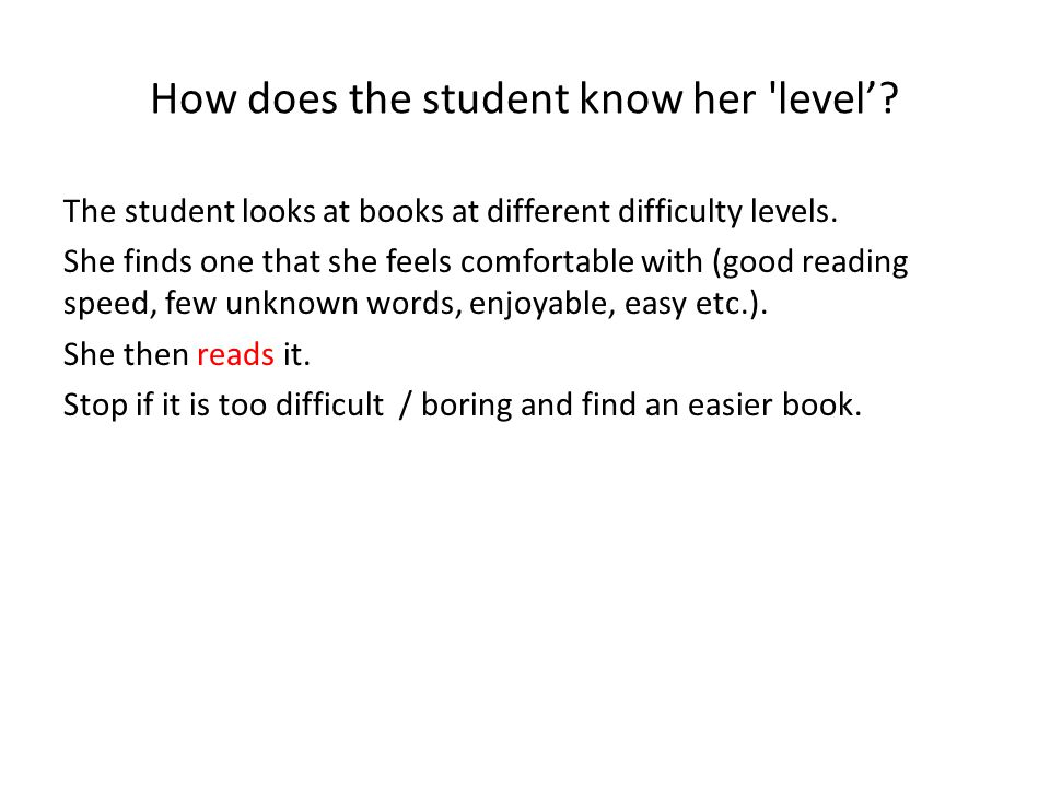 How does the student know her level'