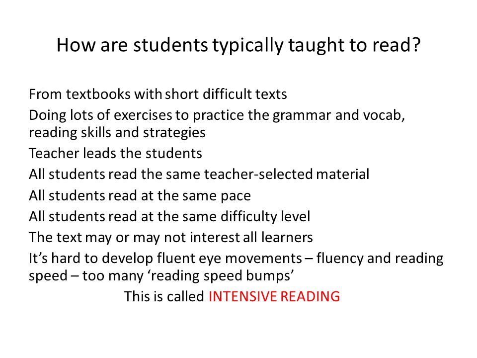 How are students typically taught to read
