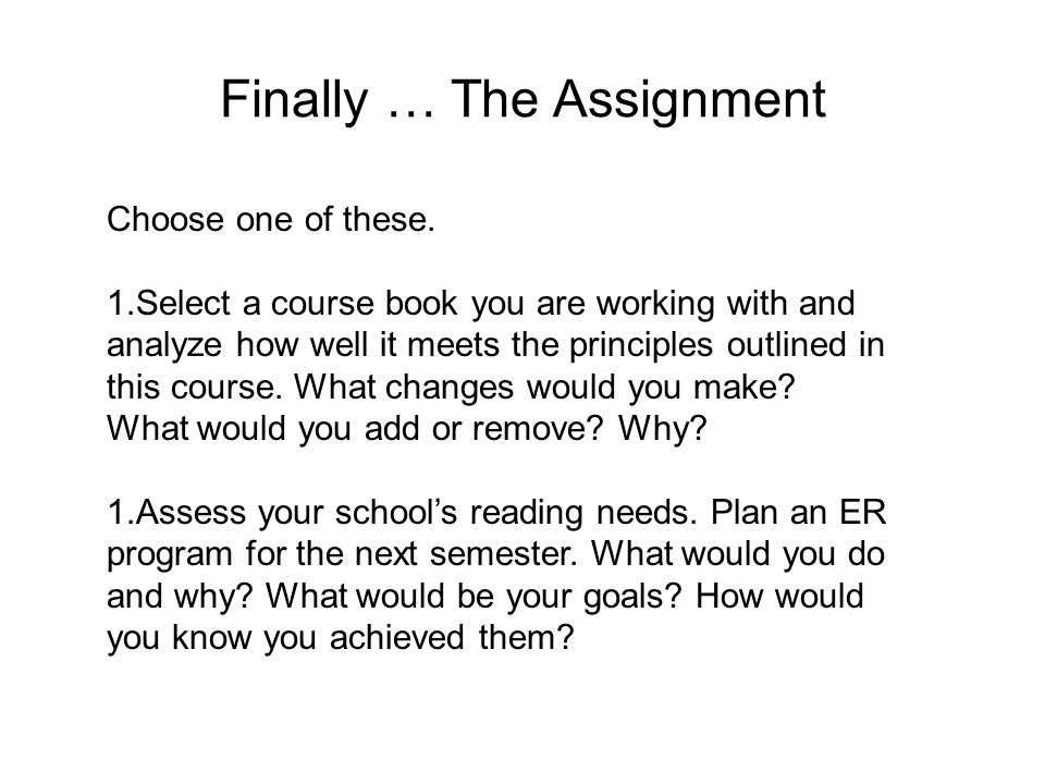 Finally … The Assignment