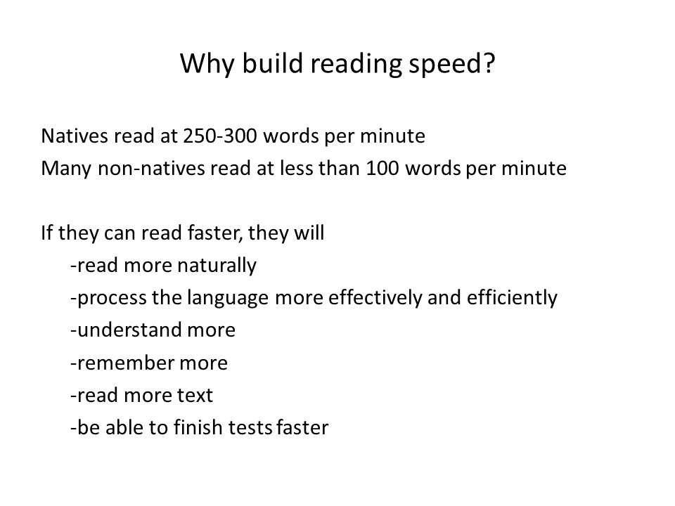 Why build reading speed