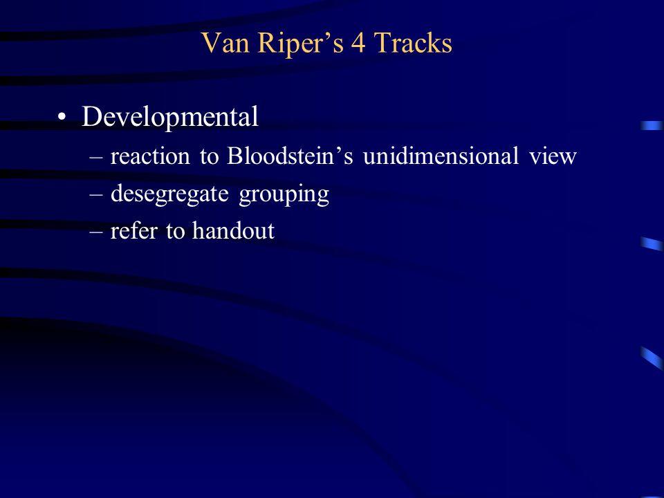 Van Riper's 4 Tracks Developmental