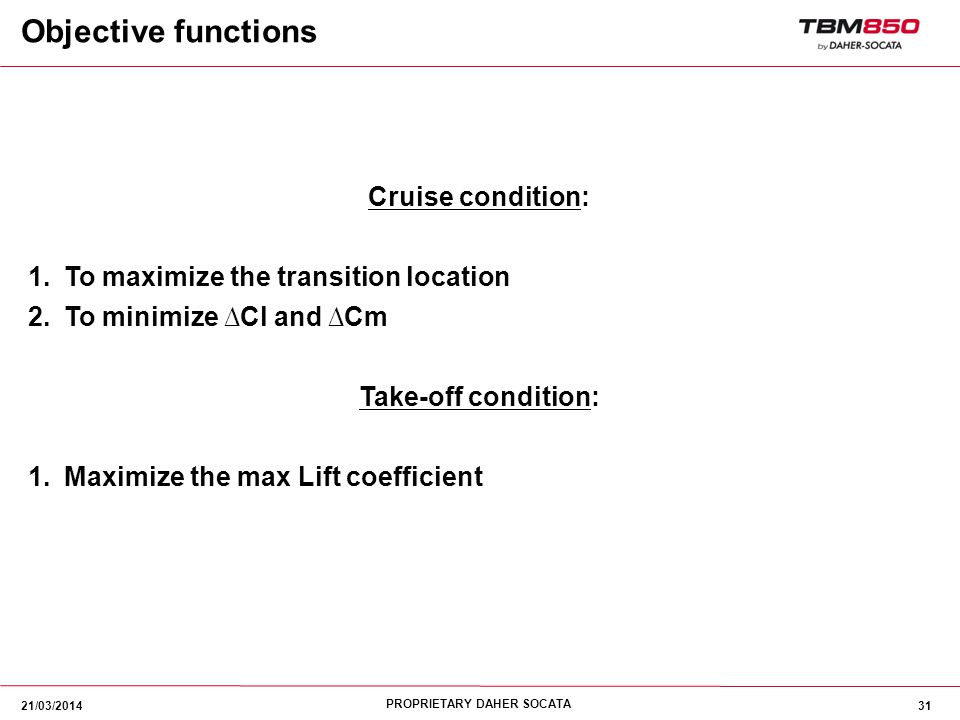 Objective functions Cruise condition: