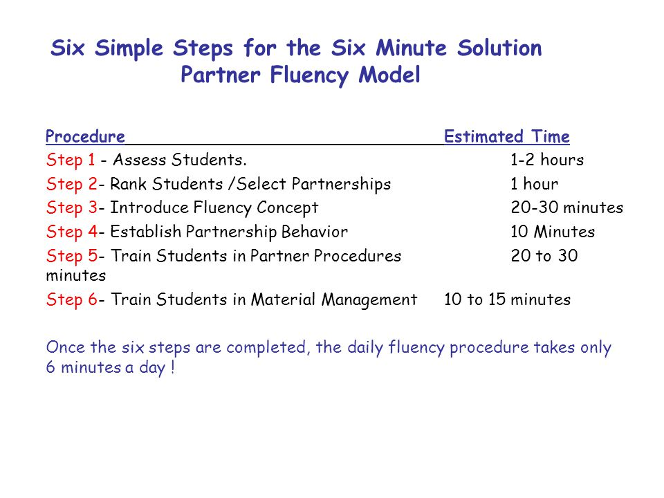 Six Simple Steps for the Six Minute Solution Partner Fluency Model