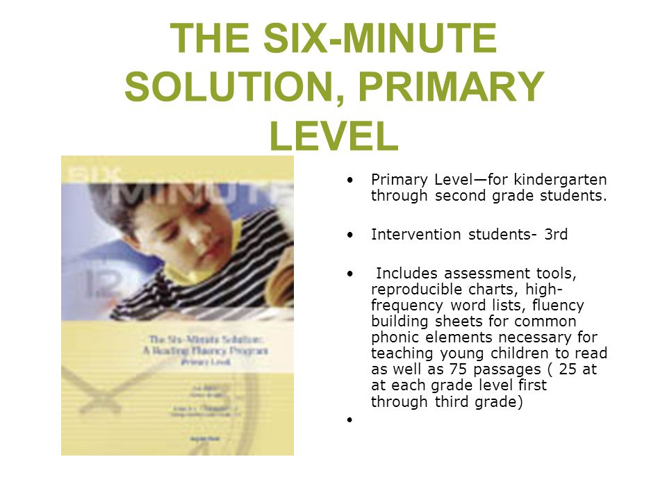 THE SIX-MINUTE SOLUTION, PRIMARY LEVEL