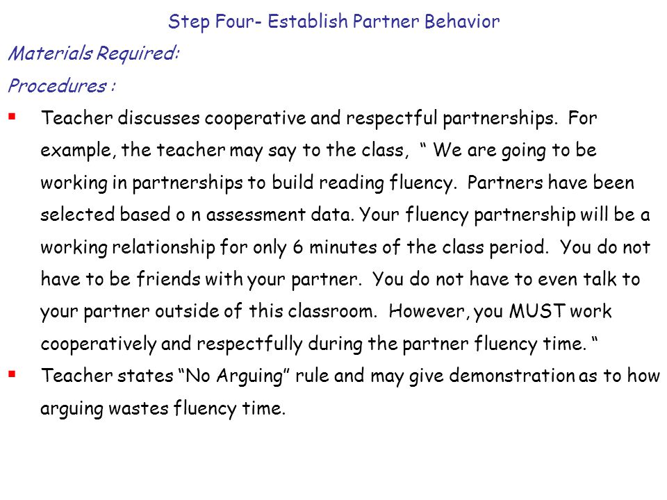 Step Four- Establish Partner Behavior