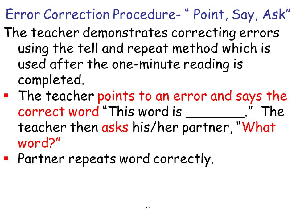 Error Correction Procedure- Point, Say, Ask