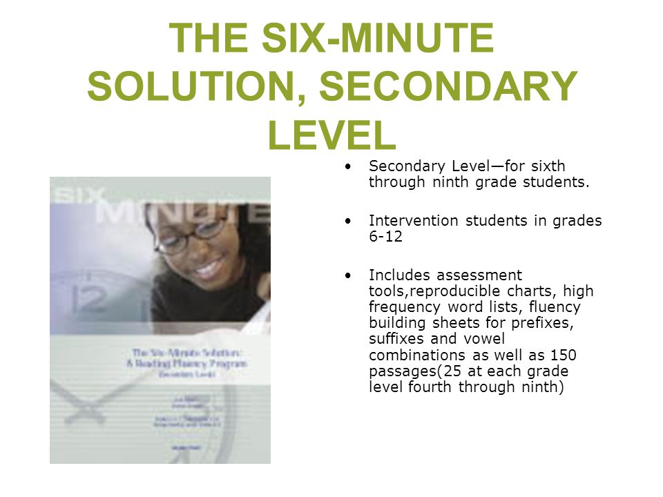 THE SIX-MINUTE SOLUTION, SECONDARY LEVEL