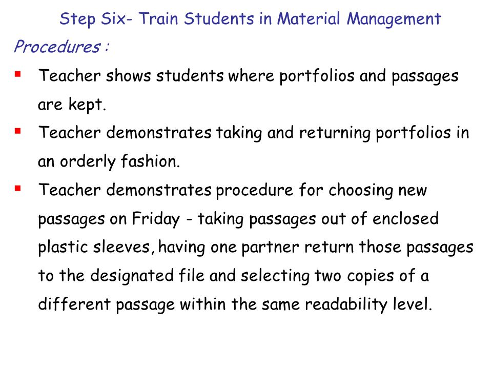 Step Six- Train Students in Material Management