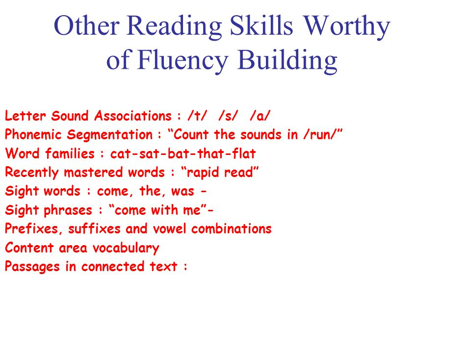 Other Reading Skills Worthy of Fluency Building
