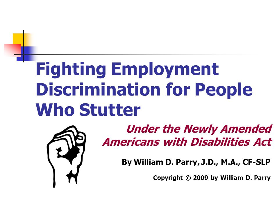 Fighting Employment Discrimination for People Who Stutter