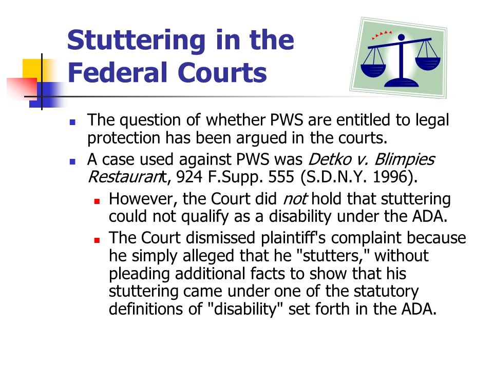 Stuttering in the Federal Courts