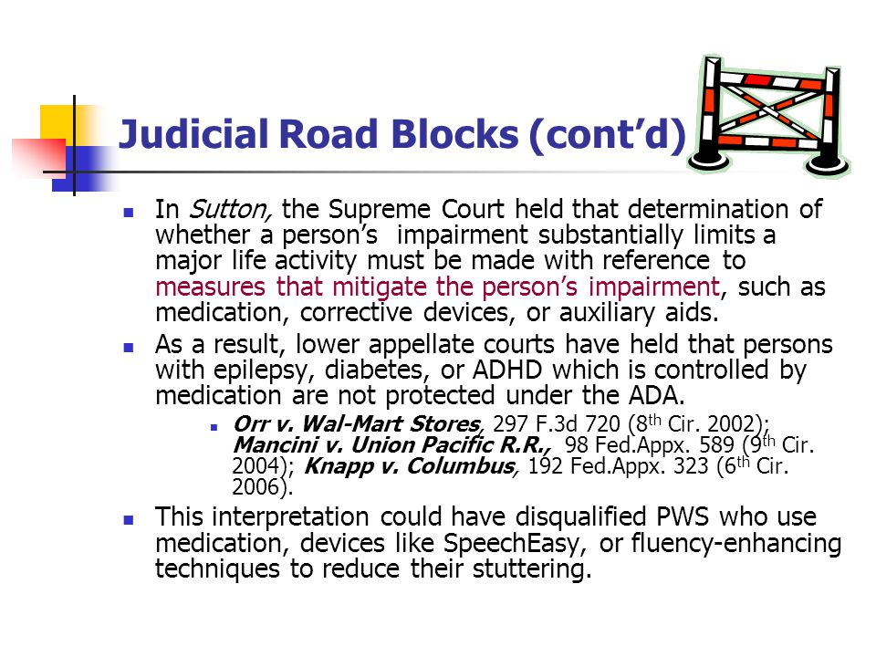 Judicial Road Blocks (cont'd)