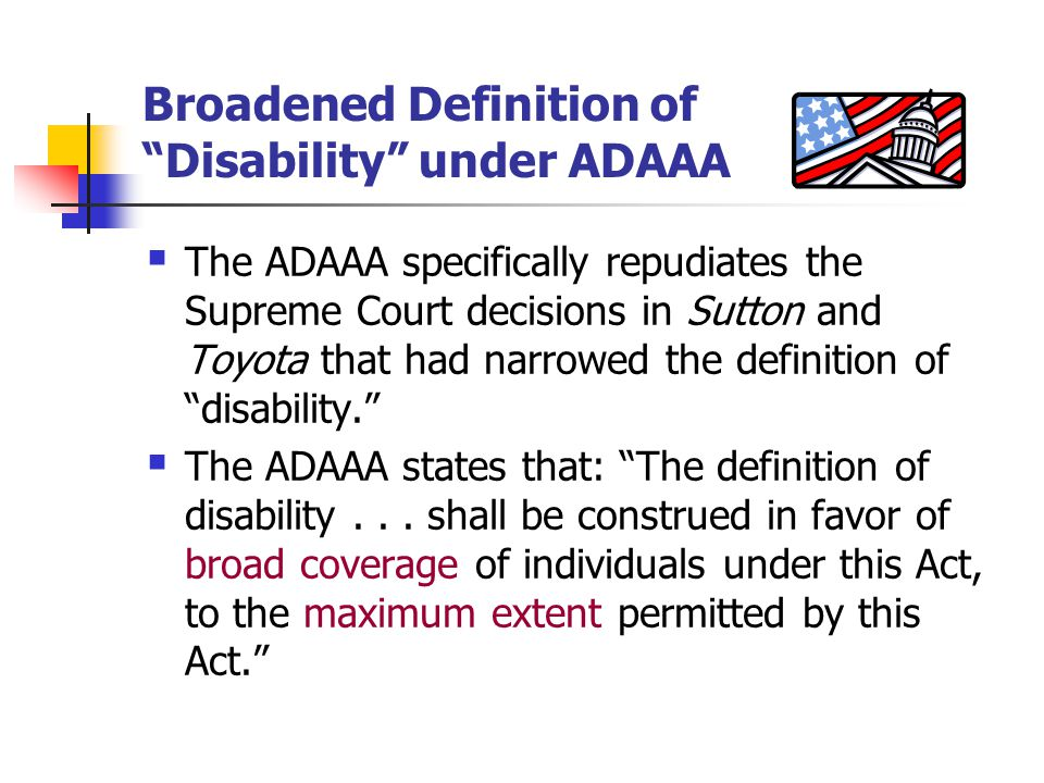 Broadened Definition of Disability under ADAAA