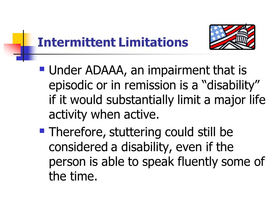 Intermittent Limitations
