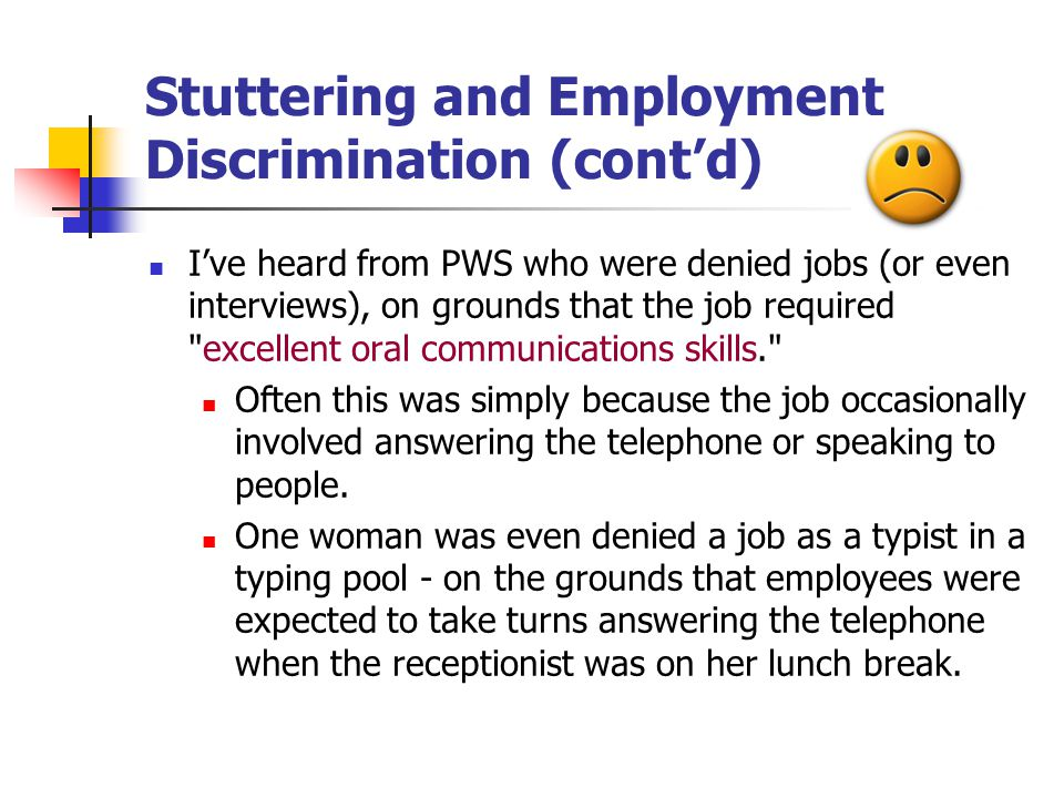 Stuttering and Employment Discrimination (cont'd)
