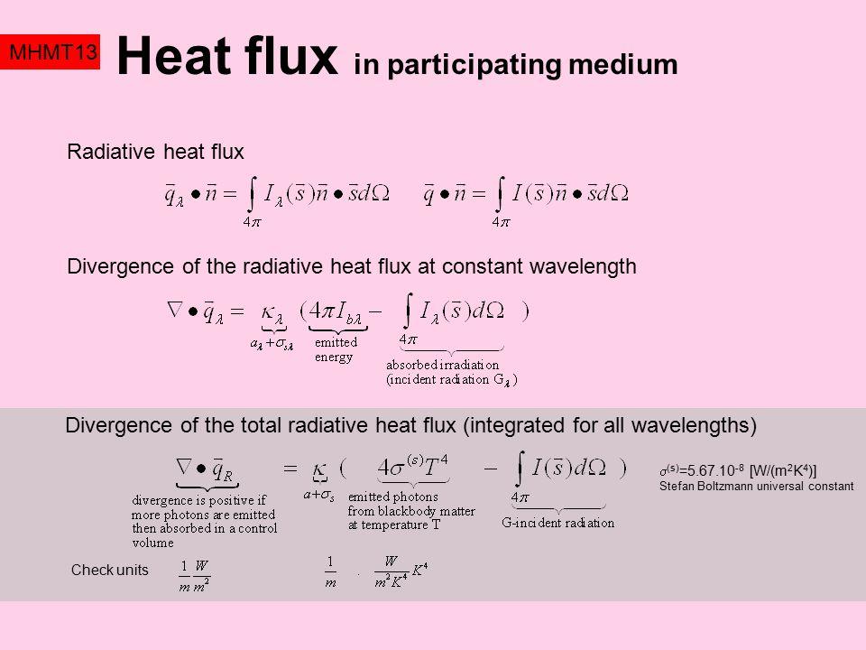 Heat flux in participating medium