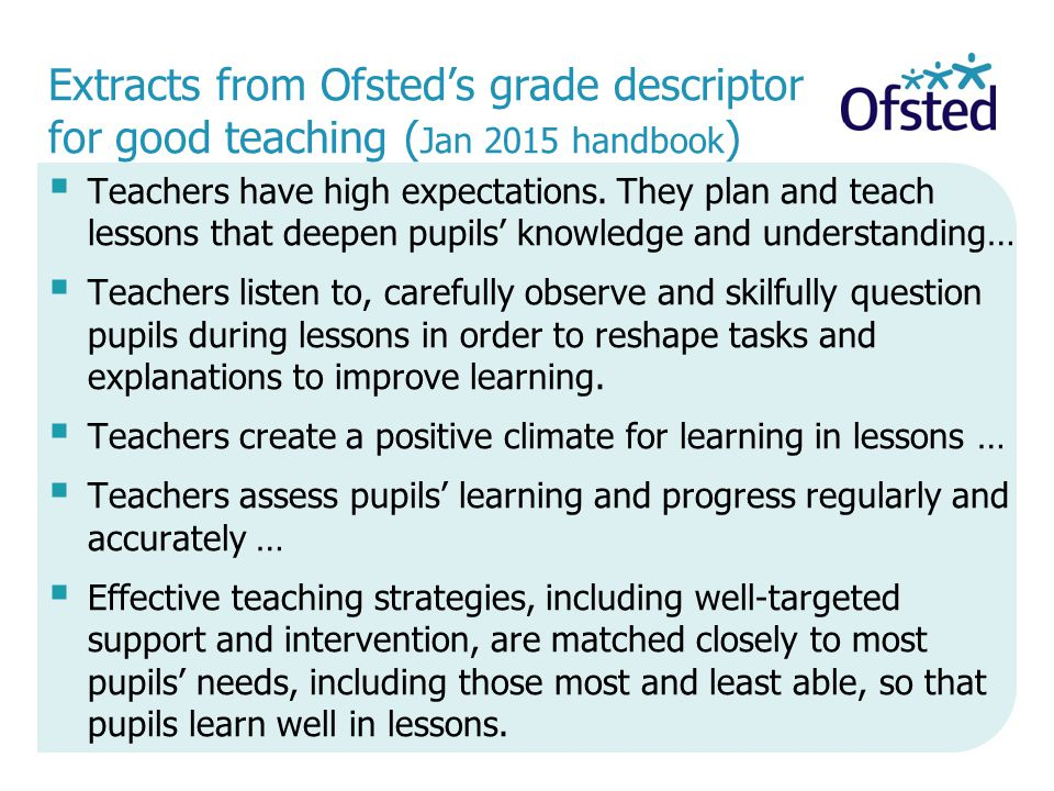 Extracts from Ofsted's grade descriptor for good teaching (Jan 2015 handbook)