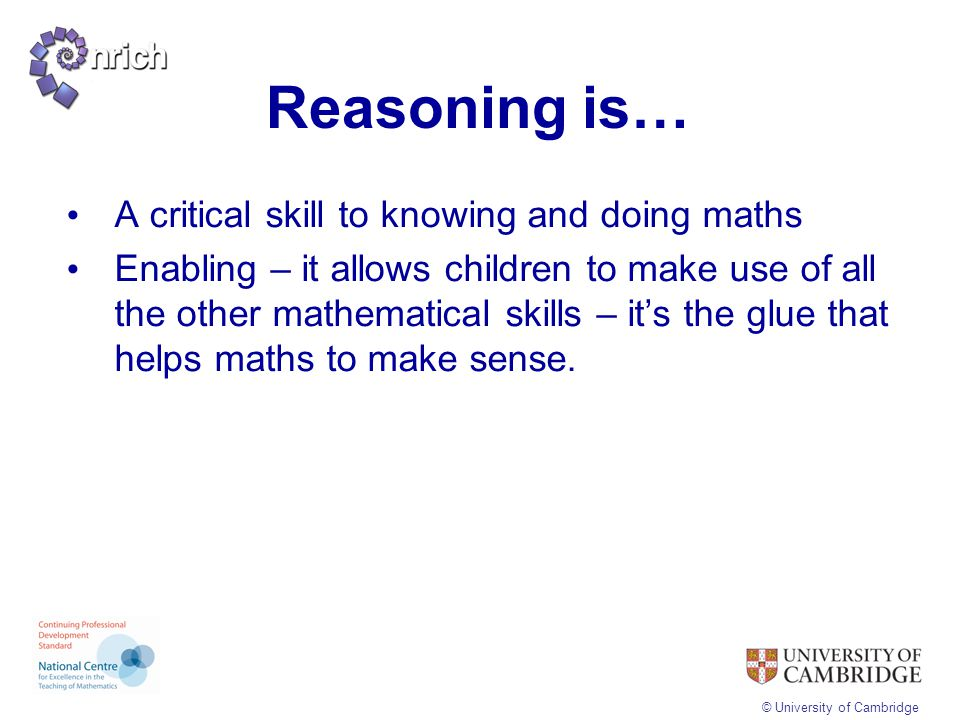 Reasoning is… A critical skill to knowing and doing maths