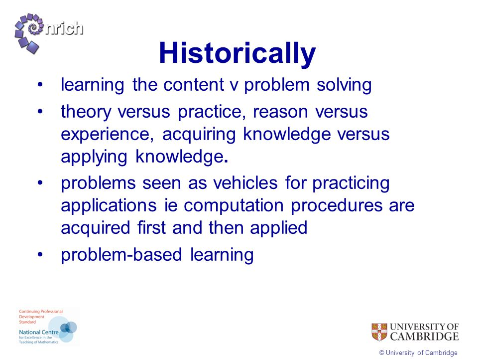 Historically learning the content v problem solving