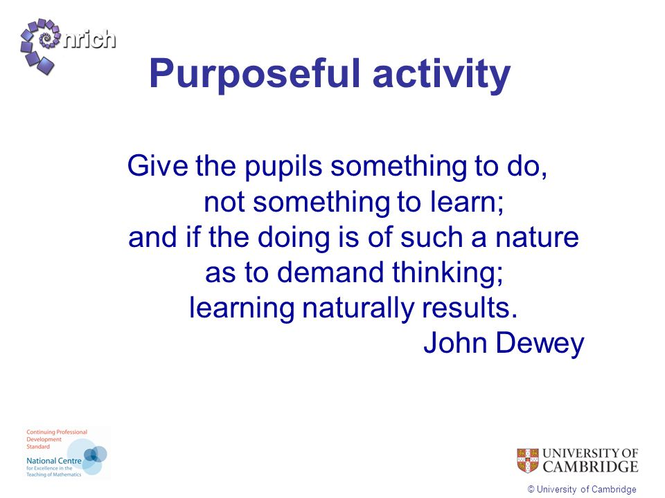 Purposeful activity
