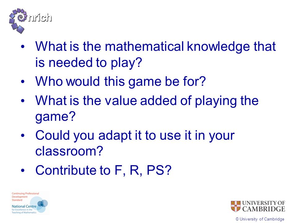 What is the mathematical knowledge that is needed to play