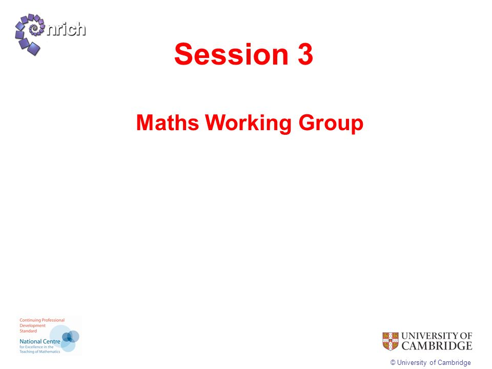 Session 3 Maths Working Group