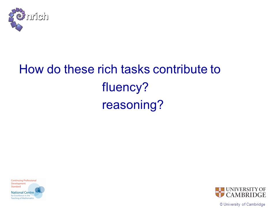 How do these rich tasks contribute to fluency reasoning