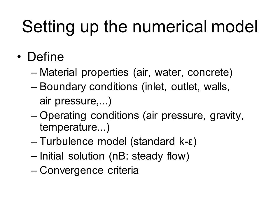 Setting up the numerical model