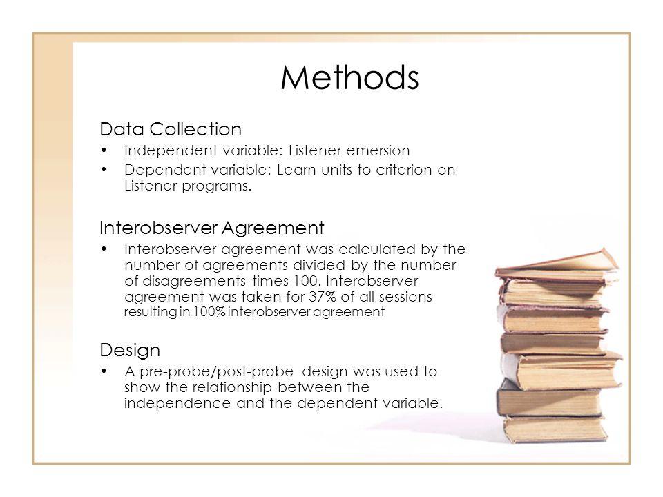 Methods Data Collection Interobserver Agreement Design