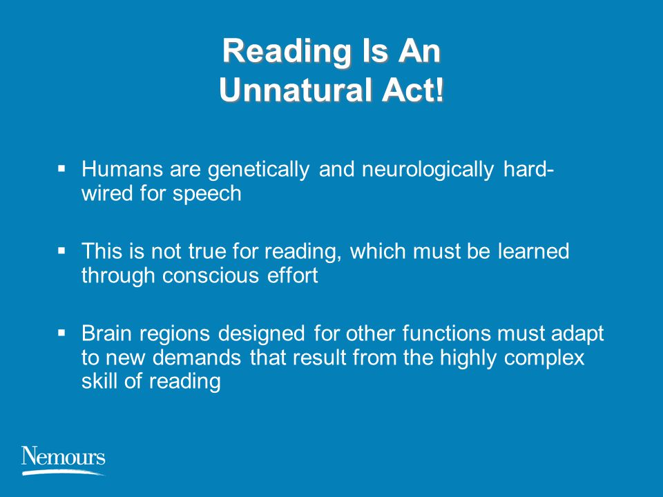 Reading Is An Unnatural Act!