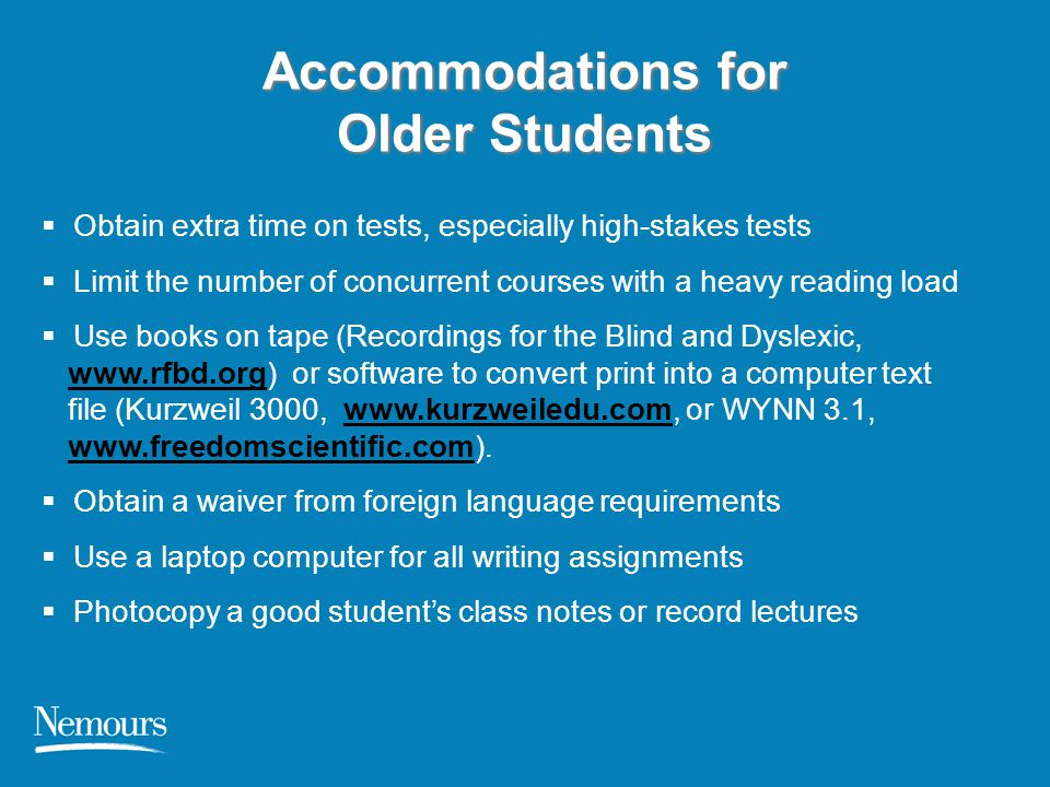 Accommodations for Older Students