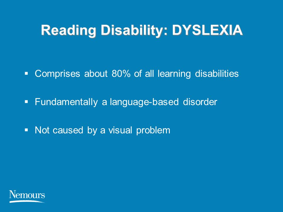 Reading Disability: DYSLEXIA