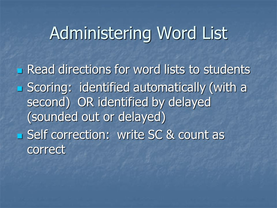 Administering Word List