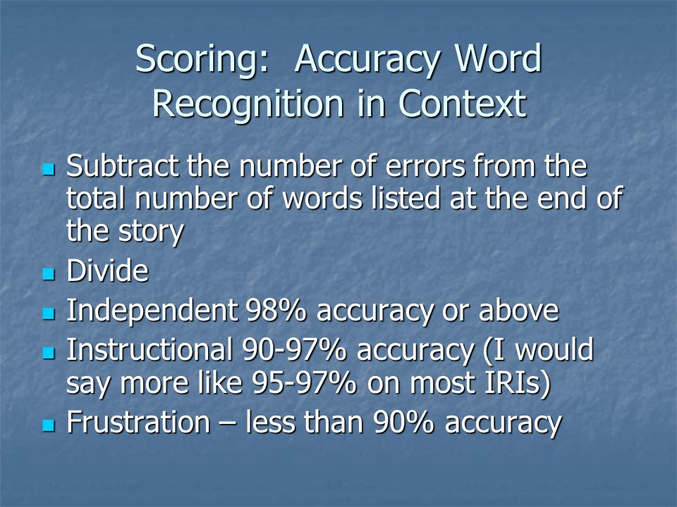 Scoring: Accuracy Word Recognition in Context