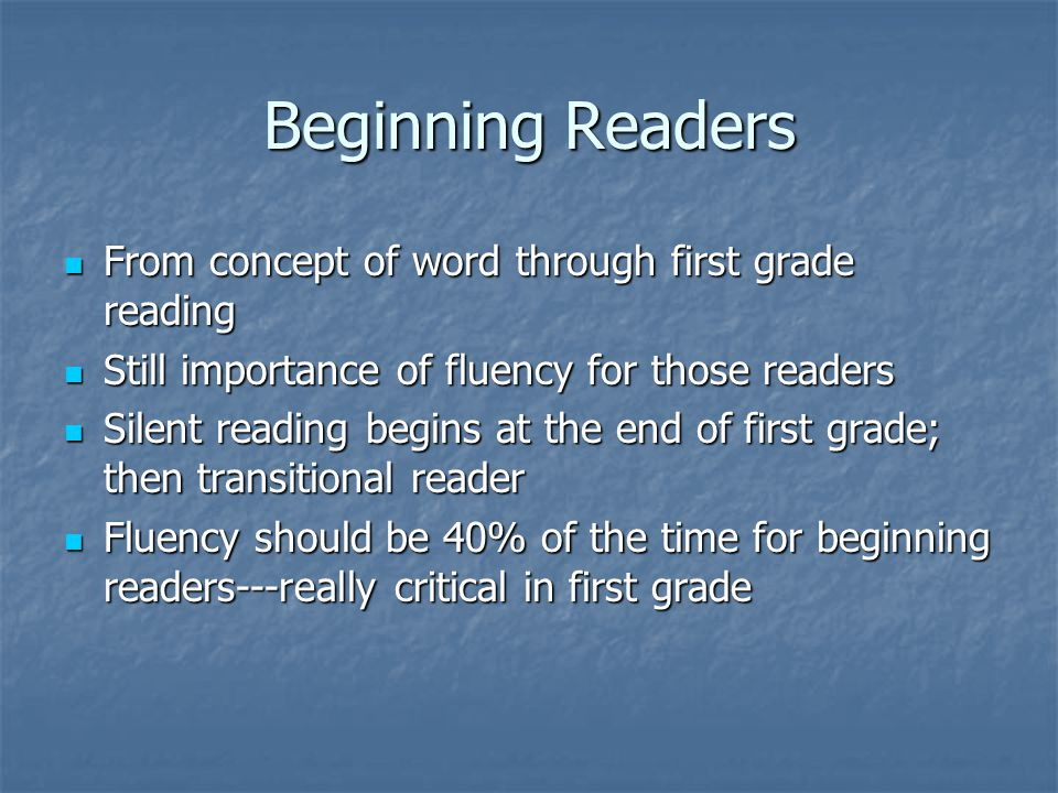 Beginning Readers From concept of word through first grade reading