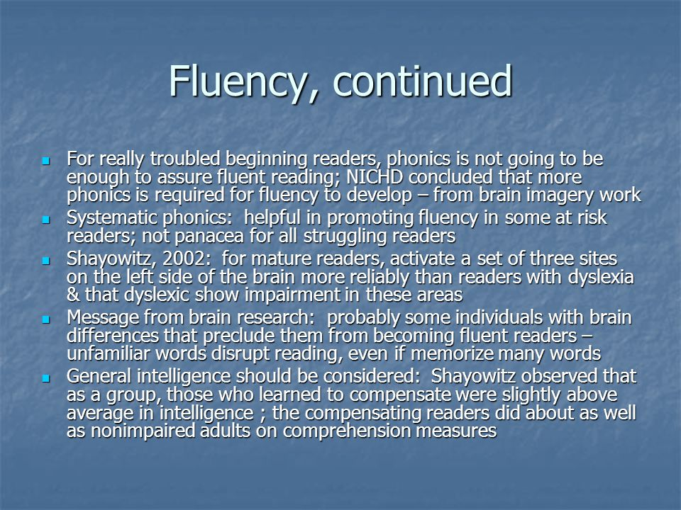 Fluency, continued