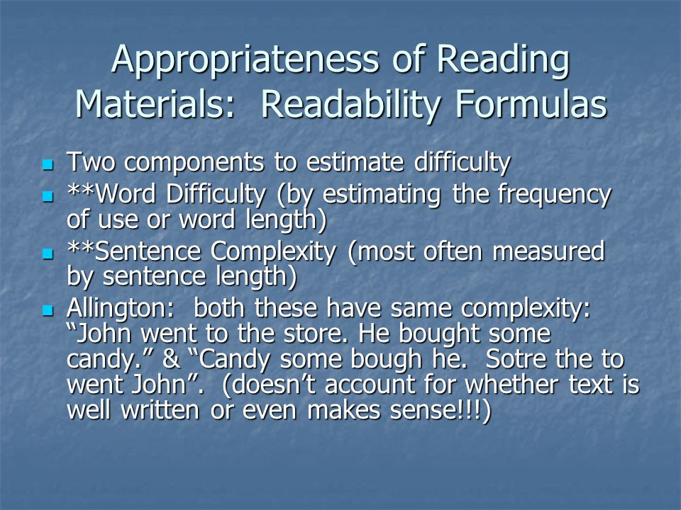 Appropriateness of Reading Materials: Readability Formulas