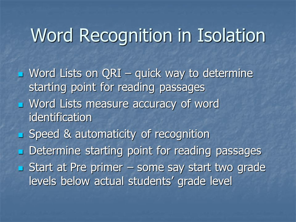 Word Recognition in Isolation
