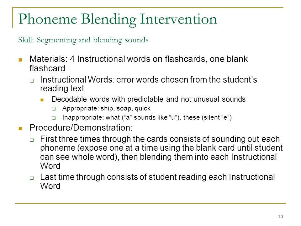 Phoneme Blending Intervention Skill: Segmenting and blending sounds