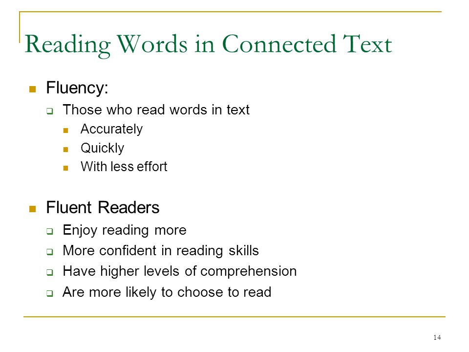 Reading Words in Connected Text