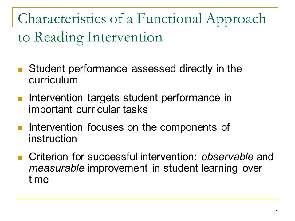 Characteristics of a Functional Approach to Reading Intervention
