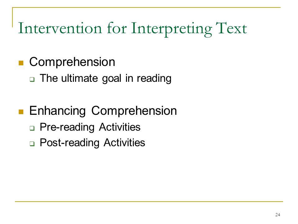 Intervention for Interpreting Text